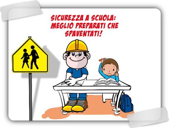Sicurezza – Formazione ed Informazione Studenti della Scuola